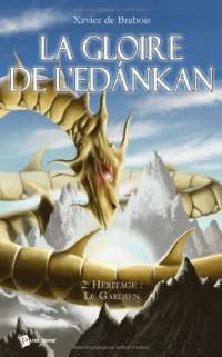 La Gloire de l'Edankan. Livre II