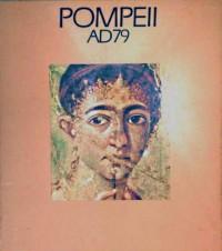 POMPEII AD79:ROYAL ACADEMY OF ARTS PICADILLY LONDON - 20 NOVEMBER 1976 - 27 FEBRUARY 1977.