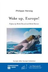 Wake up, Europe !