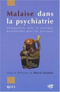 Malaise dans la psychiatrie : Changements dans la clinique, malentendus dans les pratiques