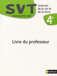Sciences de la Vie et de la Terre 4e : Livre du professeur