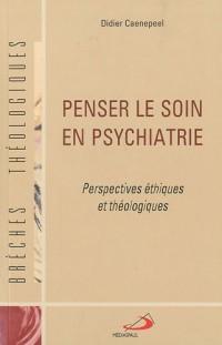 Penser le Soin en Psychiatrie T44