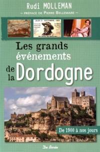 Les grands évènements de la Dordogne : De 1900 à nos jours