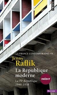 La république moderne. La IVe République (1946-1958)  width=