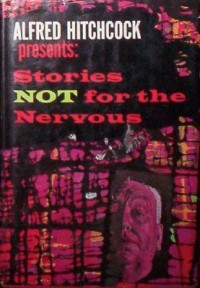 Alfred Hitchcock Presents Stories Not for the Nervous