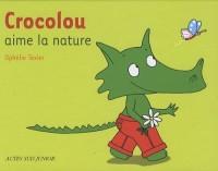 Crocolou aime la nature