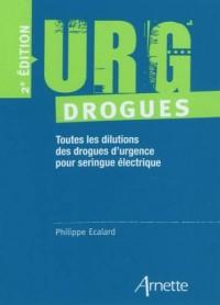 URG' Drogues: Toutes les dilutions des drogues d'urgence pour séringue électrique