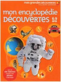 Mon encyclopédie découvertes : 6-9 ans