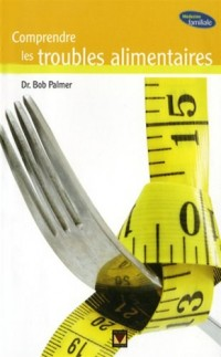 Compendre les troubles alimentaires