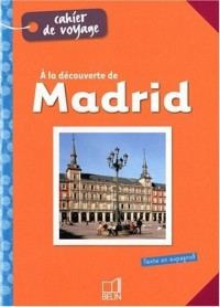 A la découverte de Madrid