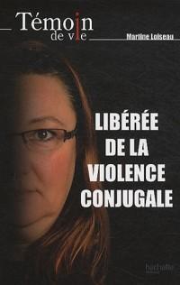 Libérée de la violence conjugale
