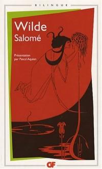 Salomé : Edition bilingue français-anglais