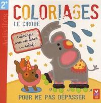 Le cirque - Coloriages magiques !