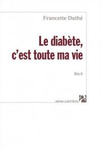 Le diabète, c'est toute ma vie