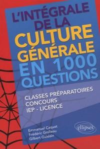 L'intégrale de la culture générale en 1000 questions