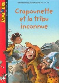 Crapounette et la tribu inconnue
