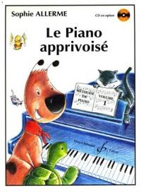 Le Piano Apprivoise Volume 1 - CD seul