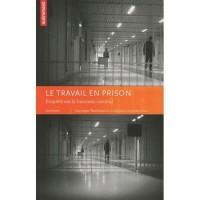 Le travail en prison : Enquête sur le business carcéral