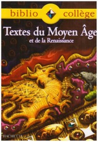 Textes du Moyen Age et de la Renaissance