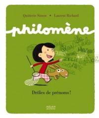 Philomène: Drôles de prénoms ?