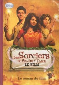Les Sorciers de Waverly Place - Le roman du film