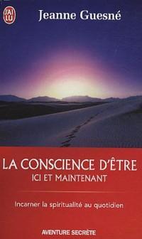 La conscience d'être : Ici et maintenant
