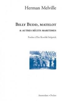 Billy Budd, matelot : Et autres récits maritimes