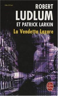 La Vendetta Lazare