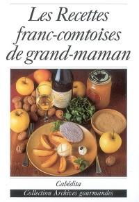 Les recettes franc-comtoises de grand'maman