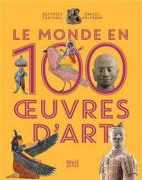 Le Monde en 100 oeuvres d'art