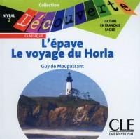 L'Epave/Le Voyage Du Horla Audio CD Only (Level 2)