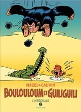 Boulouloum et Guiliguili T2 Intégrale 1982-2008