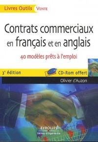 Contrats commerciaux en français et en anglais : 40 modèles prêts à l'emploi (1Cédérom)