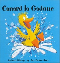 Canard la Gadoue