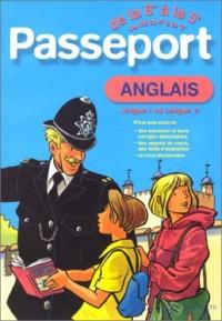 Passeport : Anglais LV1, de la 6e à la 5e - 11-12 ans ou Anglais LV2, de la 4e à la 3e - 13-14 ans (+ corrigé)