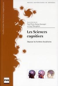 Sciences Cognitives - Depasser les Frontieres Disciplinaires