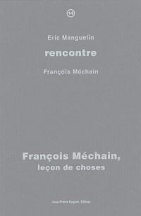 François Méchain, leçon de choses