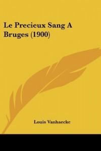 Le Precieux Sang a Bruges (1900)