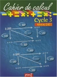 Cahier de calcul Cycle 3 niveau 2-E