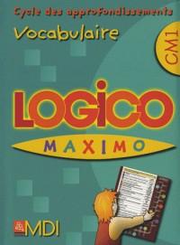 Logico Maximo Vocabulaire CM1