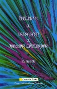 Eléments de topologie et espaces métriques