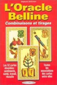 L'Oracle Belline : Combinaisons et Tirages