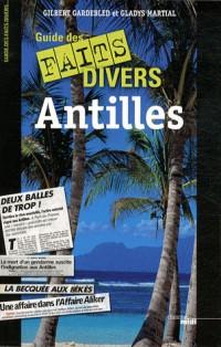 Guide des faits divers des Antilles