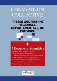 3140. Presse quotidienne régionale, départementale, de province Convention collective