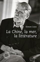 La Chine, la littérature et la mer [Poche]