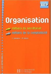 Organisation 2nde professionnelle BEP secrétariat/comptabilité