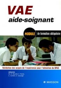 VAE aide-soignant : Module de formation obligatoire Validation des acquis de l'expérience pour l'obtention du DPAS