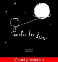 Tombe la Lune