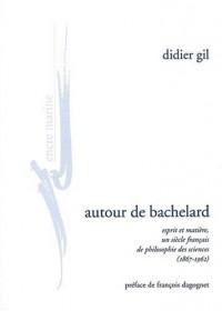 Autour de Bachelard