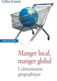 Manger local, manger global : L'alimentation géographique